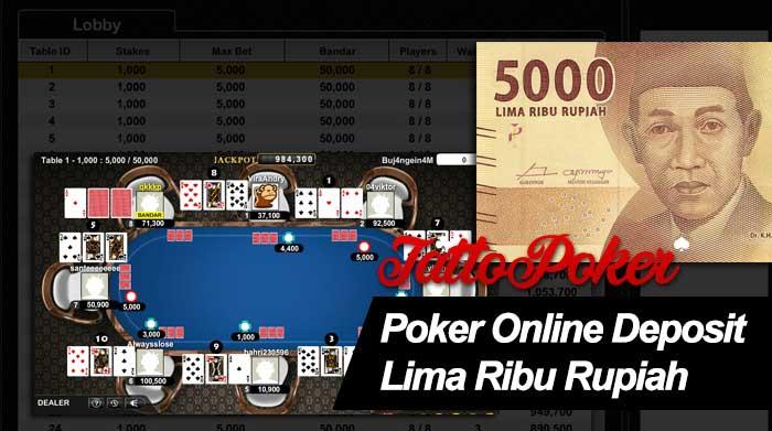 Poker Online Deposit Lima Ribu Rupiah